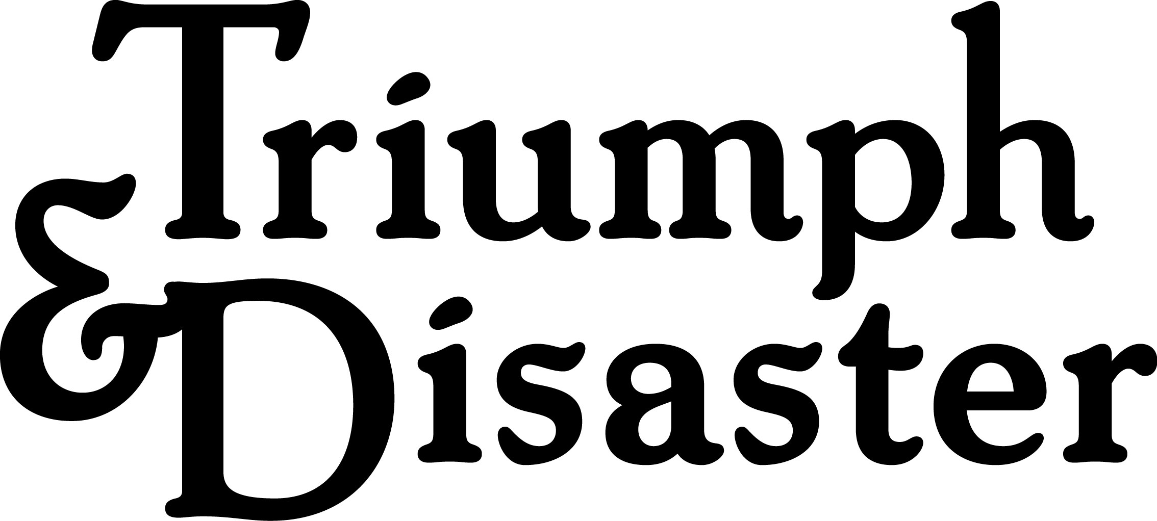 Triumph & Disaster Ltd