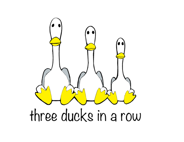 Three Ducks in a Row