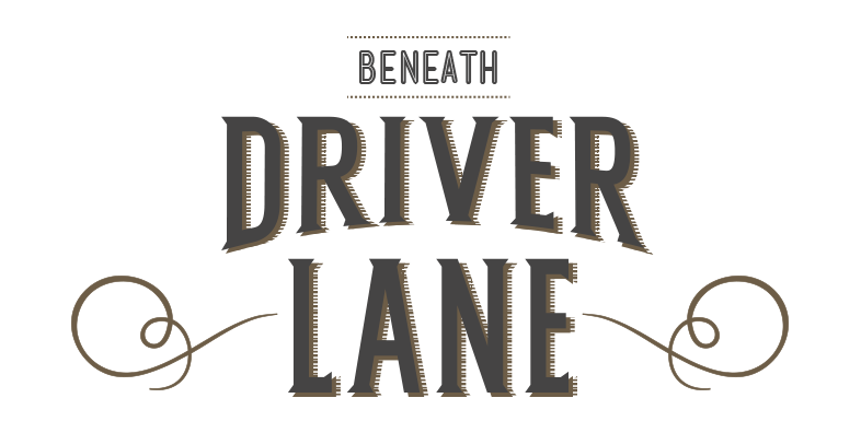 Beneath Driver Lane