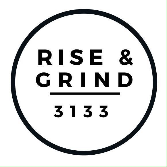 Rise and Grind 3133