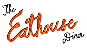 Eathouse Diner
